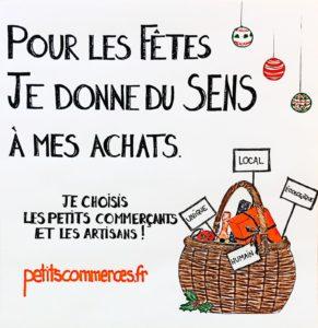 Visuel Petitscommerces 2019 Pour les fêtes je donne du sens à mes achats. Je choisis les petits commerçants et les artisans !