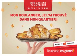 Toulouse commerces Campagne de communication Affiche Mon Artisan-Commerçant près de chez moi boulanger