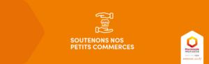 Lancement de l'opération Soutenons nos petits commerces avec Harmonie Mutuelle Soutien-Commercants-Artisans.fr Petitscommerces