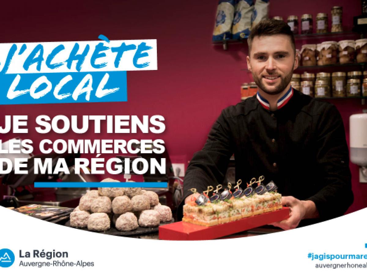 Campagne commerce de proximité J'achète local Auvergne Rhone Alpes