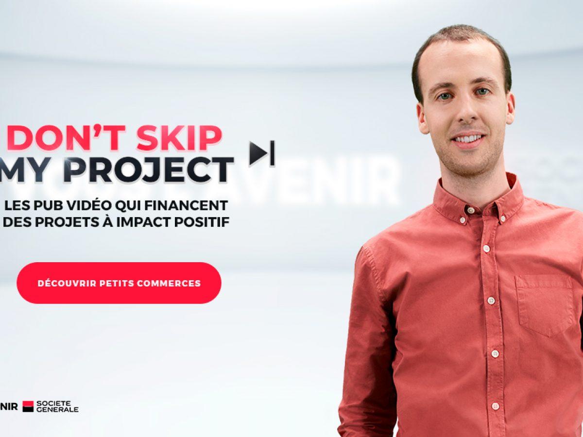 Don't Skip My Project  Comment Société Générale soutient Petitscommerces Startup Tech4Good Maxime Bedon