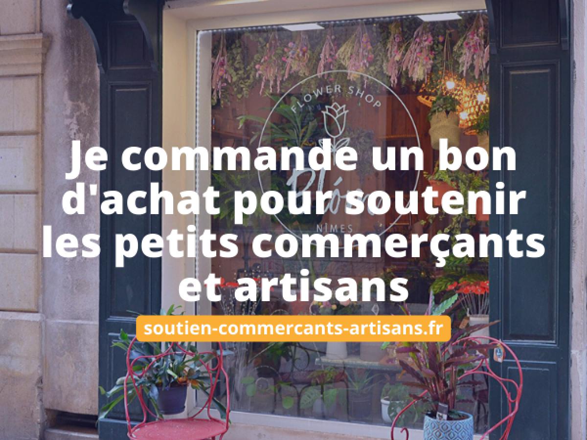 Soutien-Commercants-Artisans.fr, le site pour soutenir financièrement les commerces de proximité pendant la crise !
