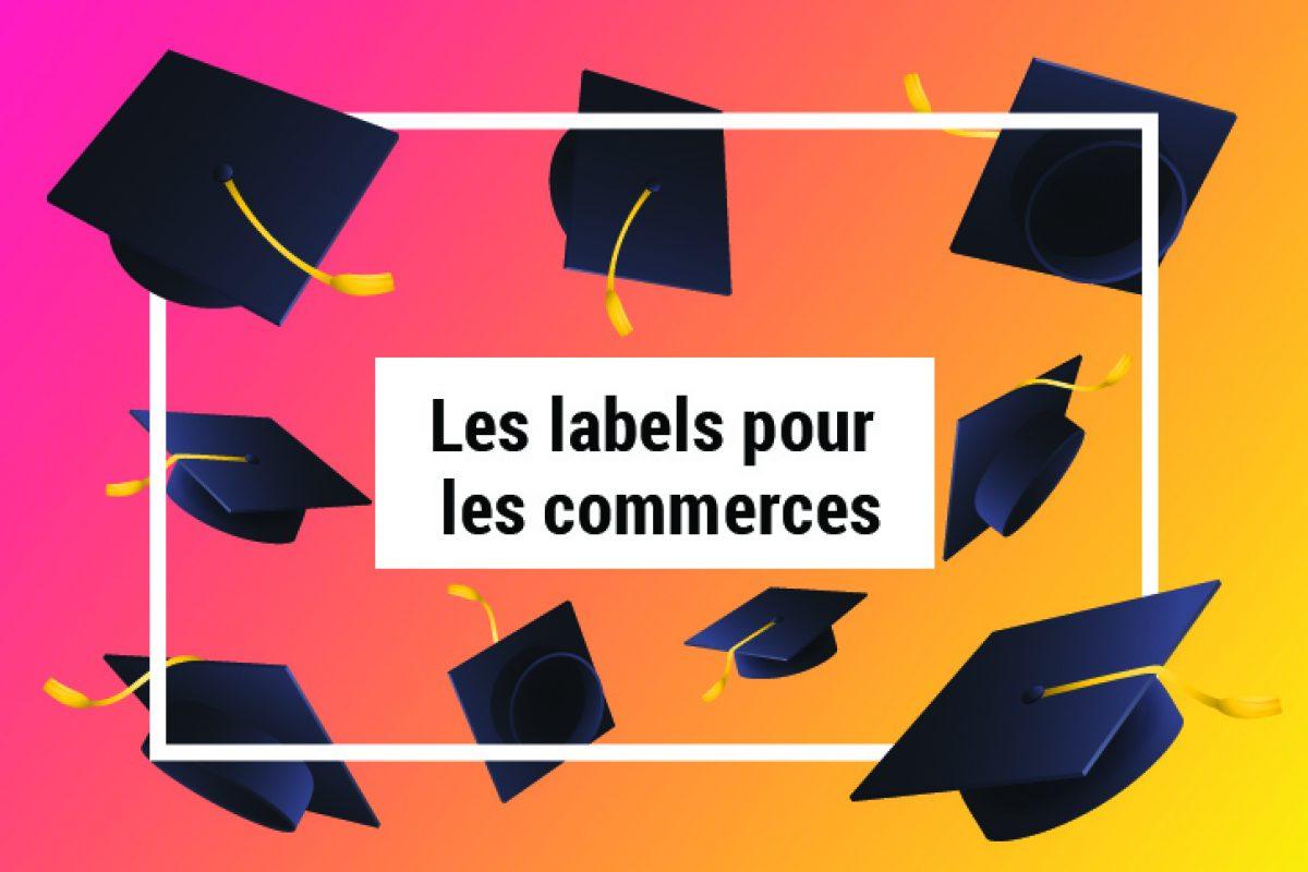 LES-LABELS-POUR-LES-COMMERCES-copie.jpg