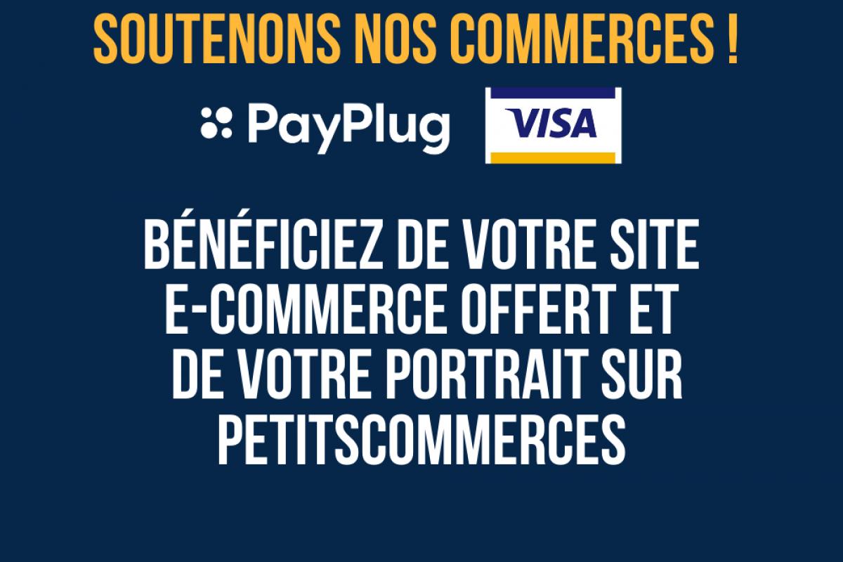 Soutenons nos commerces : Petitscommerces s'engage aux côtés de Visa et PayPlug pour aider les commerçants à développer leur activité en ligne !