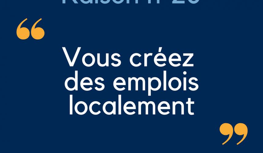 raison-n20-22vous-creez-des-emplois-localement22-bonne-raison-petitscommerces